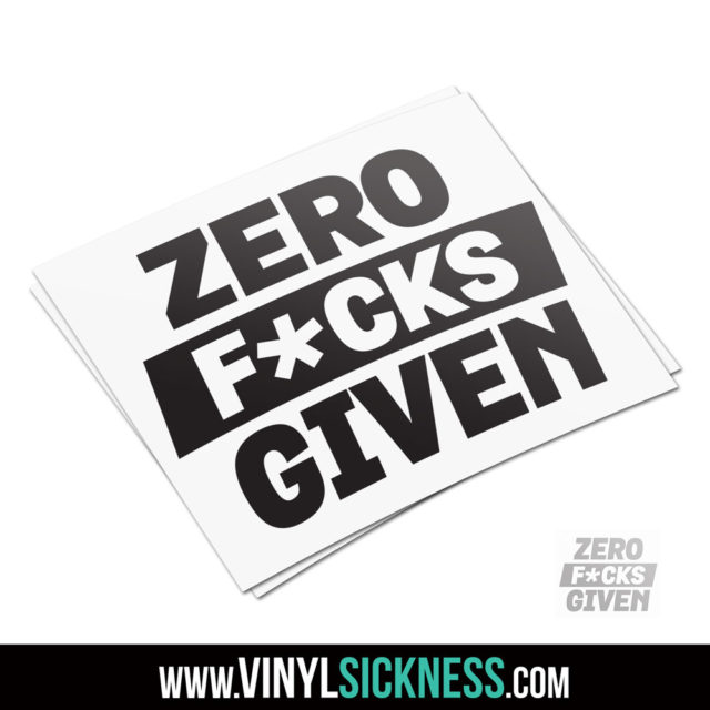 Zero Fucks Given Stacked Jdm Sticker Decal