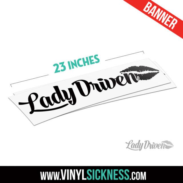 Lady Driven Jdm Windshield Sticker Banner