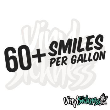 60+ Smiles Per Gallon Jdm Sticker / Decal