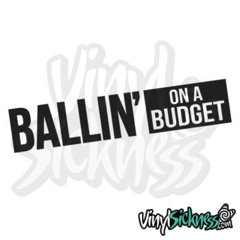 Ballin On A Budget Jdm Sticker / Decal