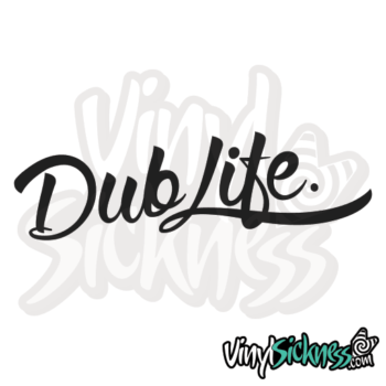 Dub Life Jdm Sticker / Decal