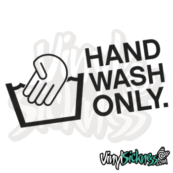 Hand Wash Only Jdm Sticker / Decal