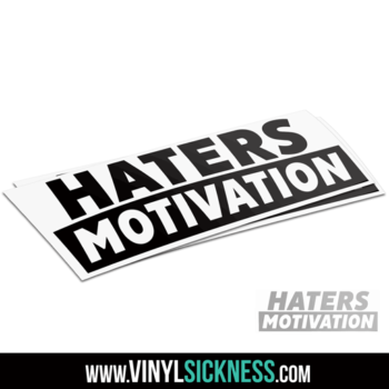 Haters Motivation