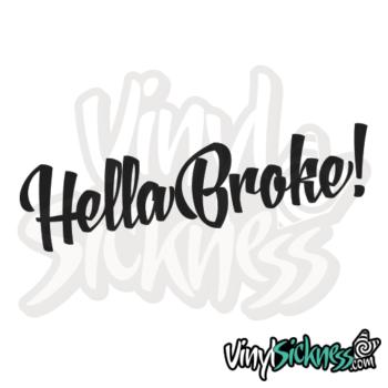 Hella Broke Jdm Sticker / Decal