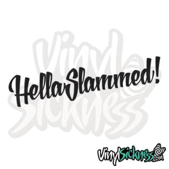 Hella Slammed Jdm Sticker / Decal