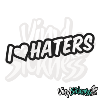 I Love Haters Jdm Sticker / Decal
