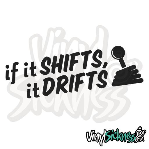 It Shifts It Drifts Jdm Drift Tuner Stickers Decals Vs