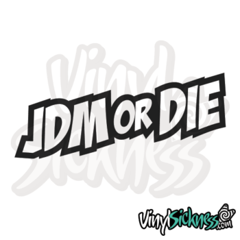 Jdm Or Die Sticker / Decal