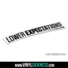 Lower Expectations 1