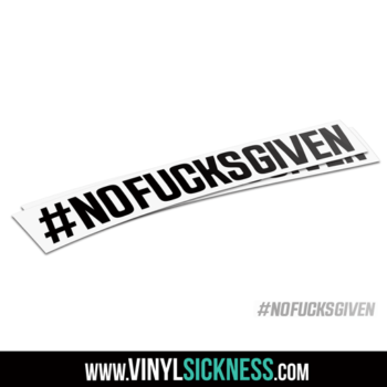 No Fucks Given Hashtag