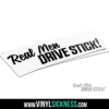 Real Men Drive Stick 1