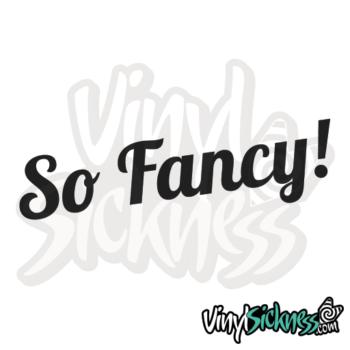So Fancy Jdm Sticker / Decal