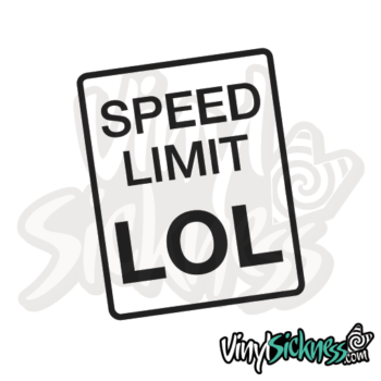 Speed Limit Lol Jdm Sticker / Decal