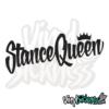 Stance Queen