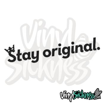 Stay Original Jdm Sticker / Decal