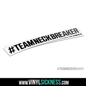Team Neck Breaker Hashtag