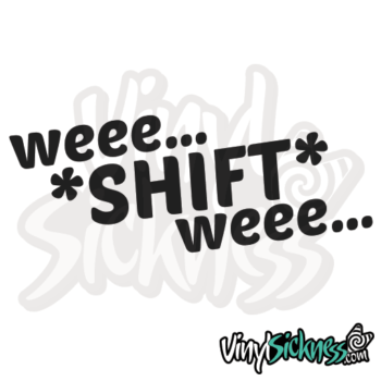 Wee Shift Wee Jdm Sticker / Decal