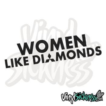 Women Like Diamonds Jdm Sticker / Decal