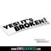 Yes Its Broken 1