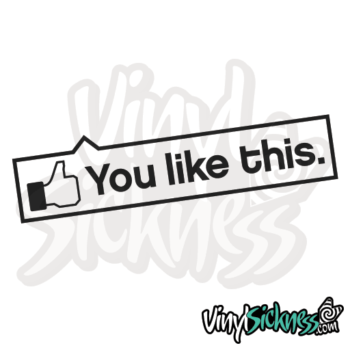 You Like This Jdm Sticker / Decal